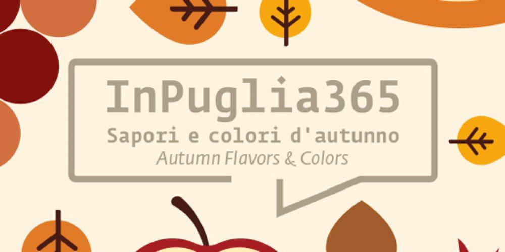 InPuglia365 – 25 e 26 novembre Sapori e colori d'autunno